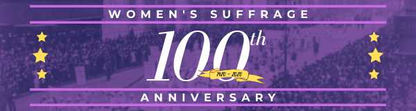 womens suffrage 100 anniversary